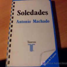 Libros de segunda mano: SOLEDADES ( ANTONIO MACHADO ). Lote 16828195