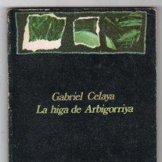 Libros de segunda mano: COLECCION VISOR DE POESIANº 57. LA HIGA DE ARBIGORRIYA POR GRABIEL CELAYA. VISOR. MADRID 1975. Lote 16953760