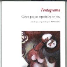 Libros de segunda mano: PENTAGRAMA.CINCO POETAS ESPAÑOLES DE HOY.ANTOLOGÍA PREPARADA POR REMO RUIZ(POESÍA). ENVÍO: 2,50 €*.. Lote 26767606