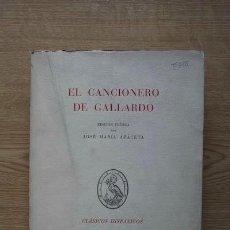 Libros de segunda mano: EL CANCIONERO DE GALLARDO. EDICIÓN CRÍTICA POR… AZÁCETA (JOSÉ Mª). Lote 17295080