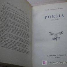 Libros de segunda mano: POESÍA. (1924-1944). GONZÁLEZ-RUANO (CÉSAR). Lote 17282850