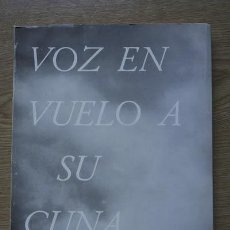 Libros de segunda mano: VOZ EN VUELO A SU CUNA. MORENO VILLA (JOSÉ). Lote 18700708