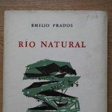 Libros de segunda mano: RÍO NATURAL. POEMA. PRADOS (EMILIO). Lote 17722430