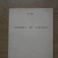 Libros de segunda mano: SIEMBRA DE AMORES. SAL (P.). Lote 17994210