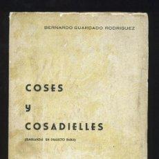 Libros de segunda mano: COSES Y COSADIELLES. BERNARDO GUARDADO RODRIGUEZ. POESIA EN ASTURIANO ASTURIAS. 1975. Lote 26061244