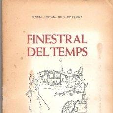 Libros de segunda mano: FINESTRAL DEL TEMPS 1983 ELVIRA CARTAÑA DE S. DE OCAÑA - SIGNAT I DEDICAT PER L´AUTORA. Lote 19403196