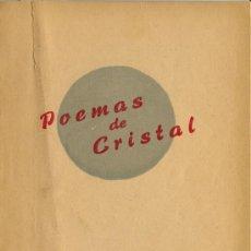 Libros de segunda mano: ZAMORA: POEMAS DE CRISTAL - DEDICATORIA. Lote 27384948