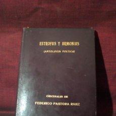 Libros de segunda mano: 0330- ESTROFAS Y ARMONIAS. F. PASTORA RANZ. ED. DEL CPO. DE LA POLICIA ARMADA. 1958. . Lote 19670981