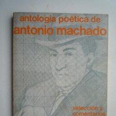 Libros de segunda mano: ANTOLOGÍA POÉTICA DE ANTONIO MACHADO. Lote 20023338