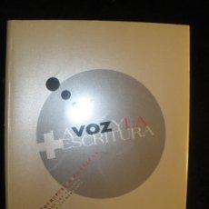 Libros de segunda mano: LA VOZ Y LA ESACRITURA. 80 PROPUESTAS POETICAS DESDE LOS VIERNES DE LA CACHARRERIA. . Lote 20087832