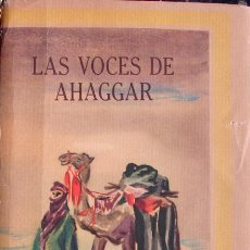 Libros de segunda mano: LAS VOCES DE AHAGGAR. PRIMERA EDICION EDITORIAL. 1955. Lote 27308429
