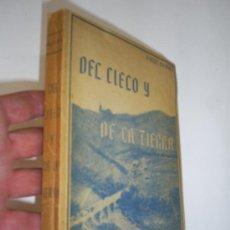 Libros de segunda mano: DEL CIELO Y DE LA TIERRA IMPRESIONES RIMADAS DEDICATORIA AUTOR PABLO CHAVES 1950 RM44681-V. Lote 26672403