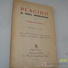 Libros de segunda mano: PLACIDO, EL POETA INFORTUNADO-POR: LEOPOLDO HORREGO ESTUCH-1949-MUNICIPIO DE LA HABANA . Lote 20681590