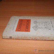 Libros de segunda mano - MANUEL MACHADO /CADENCIAS DE DECADENCIAS /1ª EDICCION DE 1943 /MADRID - 21828696