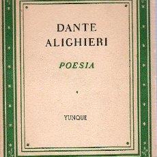 Libros de segunda mano: POETAS ITALIANOS. 1. DANTE ALIGHIERI. JUAN RAMON MASOLIVER. 1939. 13 X 10,5 CM. 130 PAGINAS.. Lote 20789562