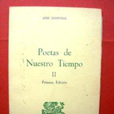 Libros de segunda mano: POETAS DE NUESTRO TIEMPO II - PRIMERA EDICIÓN - JOSE QUINTANA. Lote 20809030
