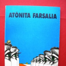 Libros de segunda mano: ATÓNITA FARSALIA - ANDRÉS GONZÁLEZ DÉNIZ. Lote 20810004