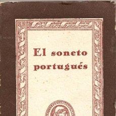 Libros de segunda mano: EL SONETO PORTUGUÉS DE JOSÉ MARÍA DE COSSIO (ANTÓLOGO Y TRADUCTOR)(1943)(ATLAS). Lote 23453063