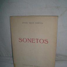 Libros de segunda mano: 0441- SONETOS,IMP. VIRGEN DE LORETO.1972. JESUS JUAN GARCES.. Lote 21223749