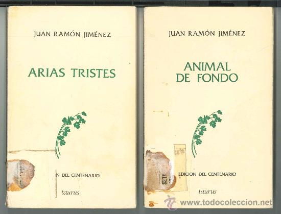 Arias Tristes Y Animal De Fondo Juan Ramón Vendido En Venta Directa 26213145