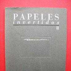 Libros de segunda mano: PAPELES INVERTIDOS II - RAMÓN CHANTRI. Lote 21729148