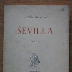 Libros de segunda mano: SEVILLA. (POESÍA) MILLA RUIZ (ANTONIO). Lote 21801228