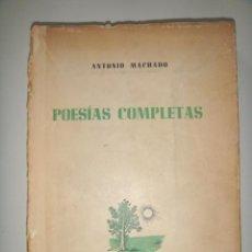 Libros de segunda mano: MACHADO ANTONIO: POESIAS COMPLETAS. EDITORIAL ESPASA-CALPE. 1940. . Lote 26464077