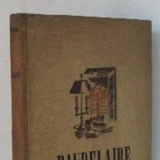 Libros de segunda mano: BAUDELAIRE - VIDA ATORMENTADA. Lote 21925925