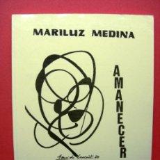 Libros de segunda mano: AMANECER - MARILUZ MEDINA. Lote 22125727