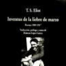 Libros de segunda mano: INVENTOS DE LA LIEBRE DE MARZO.POEMAS 1909-1917. T.S.ELIOT. Lote 22216583