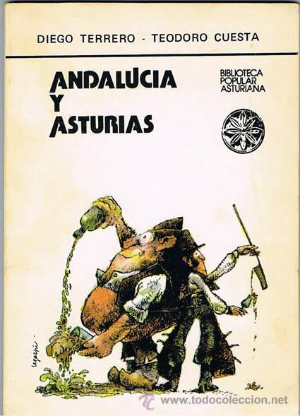 ANDALUCIA Y ASTURIAS POLEMICA EN ANDALUZ Y BABLE POR DIEGO TERRERO Y TEODORO CUESTA (Libros de Segunda Mano (posteriores a 1936) - Literatura - Poesía)