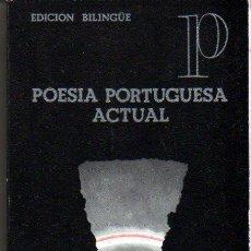 Libros de segunda mano: PILAR VAZQUEZ CUESTA. POESÍA PORTUGUESA ACTUAL. MADRID. 1976. POESÍA. Lote 25000578