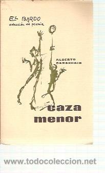 ALBERTO BARASOAIN: CAZA MENOR (MANRESA, 1964) COLECCIÓN EL BARDO Nº 6. PRIMERA EDICIÓN (Libros de Segunda Mano (posteriores a 1936) - Literatura - Poesía)
