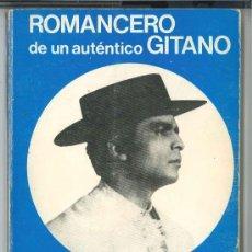 Libros de segunda mano: ROMANCERO DE UN AUTÉNTICO GITANO-AGUSTÍN RIVERO TORRES HEREDIA-1979.DEDICATORIA MANUSCRITA DEL AUTOR. Lote 48901278