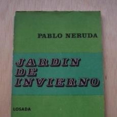 Libros de segunda mano: JARDÍN DE INVIERNO DE PABLO NERUDA. Lote 25840169