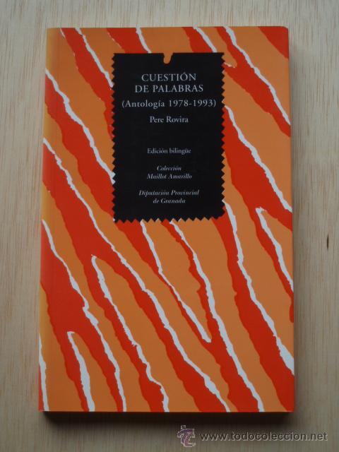 CUESTIÓN DE PALABRAS DE PERE ROVIRA (Libros de Segunda Mano (posteriores a 1936) - Literatura - Poesía)