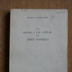 """Libros de segunda mano: LAS GLOSAS A LAS """"COPLAS"""" DE JORGE MANRIQUE. SÁNCHEZ ARCE (NELLIE E.). Lote 24114141"""