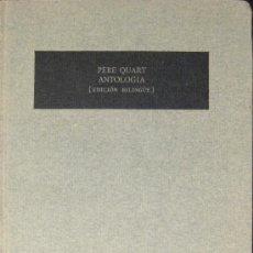 Libros de segunda mano: PERE QUART. ANTOLOGÍA. 1ª EDICIÓN. BILINGÜE. EL BARDO. 1971. Lote 27272198