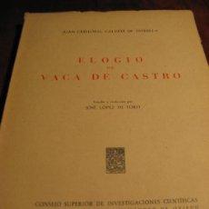 Libros de segunda mano: ELOGIO DE VACA DE CASTRO.- JUAN CRISTOBAL CALVETE DE ESTRELLA. Lote 26491042