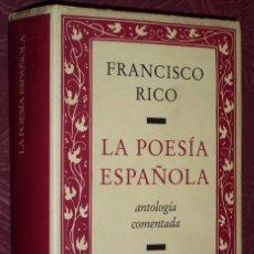 Libros de segunda mano: LA POESÍA ESPAÑOLA (ANTOLOGÍA COMENTADA) POR FRANCISCO RICO DE CÍRCULO DE LECTORES EN BARCELONA 1996. Lote 222410821