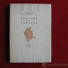 Libros de segunda mano: AUSENCIAS DEL CORAZON. EDUARDO CERRO. TIP.MODERNA,1955. FIRMADO POR EL AUTOR. Lote 27529145