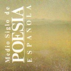 Libros de segunda mano: MEDIO SIGLO DE POESIA ESPAÑOLA (PO-228). Lote 24919468