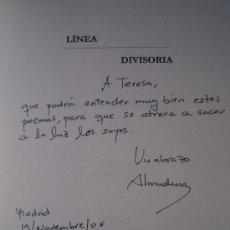 Libros de segunda mano: FIRMADO Y DEDICADO POR LA AUTORA, ALMUDENA GARCÍA-OREA ÁLVAREZ. LINEA DIVISORIA.. Lote 25253940