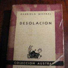 Libros de segunda mano: GABRIELA MISTRAL.- DESOLACION. Lote 26973644