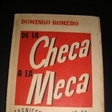 Libros de segunda mano: (39) DE LA CHECA A LA MECA - CRONICON DEL MADRID ROJO. Lote 25605061