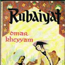 Libros de segunda mano: RUBAIYAT POR OMAR KHEYYAM. SEGUIDOS DEL POEMA KUZA-NAMA. Lote 139803538