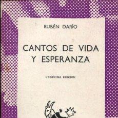 Libros de segunda mano: RUBEN DARIO -- CANTOS DE VIDA Y ESPERANZA. Lote 26842390