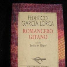 Libros de segunda mano: ROMANCERO GITANO. POEMA DEL CANTE JONDO.LORCA. ESPASA CALPE. 207 PAG. Lote 27027453