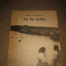 Libros de segunda mano: EN LA ORILLA MARIA DAS MARIÑAS COLECCION PARTICULAR ACEBO 1981. Lote 27239483