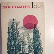 Libros de segunda mano: SOLEDADES. ANTONIO MACHADO. TAURUS. 1969. Lote 27841289